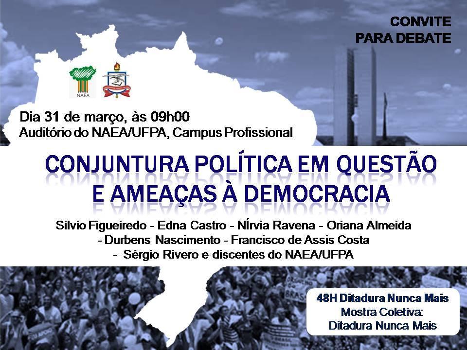 Foto Debate - Conjuntura Política em Questão e Ameaças a Democracia