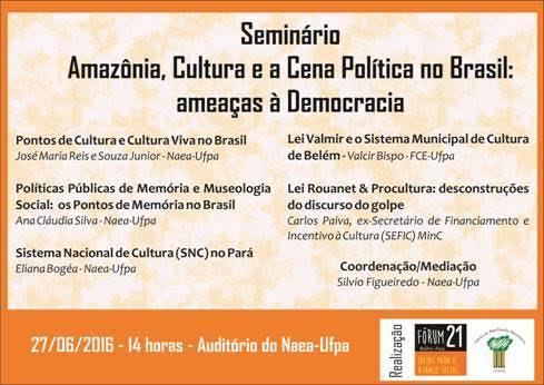 Foto Seminário Amazônia, Cultura e a Cena política no Brasil: Ameaças a democracia