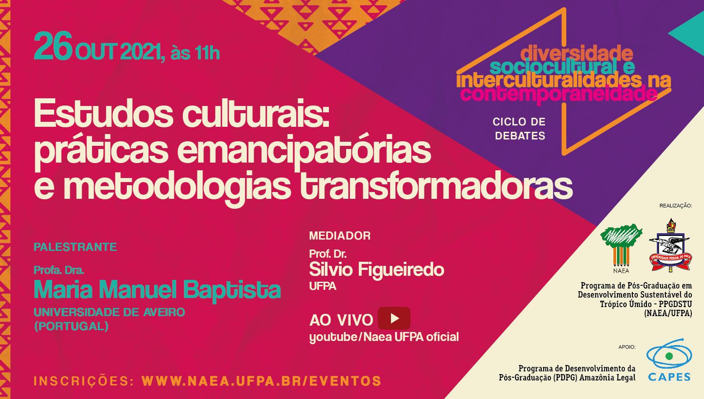 Estudos Culturais:  Práticas Emancipatórias e Metodologias Transformadoras