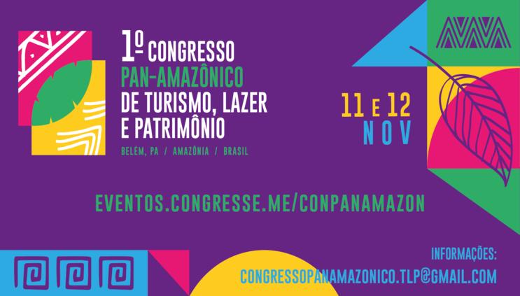 I Congresso Pan Amazônico de Turismo, Lazer e Patrimônio