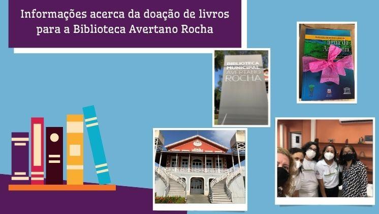 Informações acerca do doação de livros para a Biblioteca Avertano Rocha